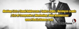 Buy Mailing List with Emails and Sales Leads. The List Annex